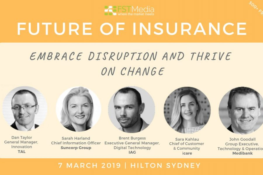 7 MARCH 2019: Future of Insurance, Sydney 2019