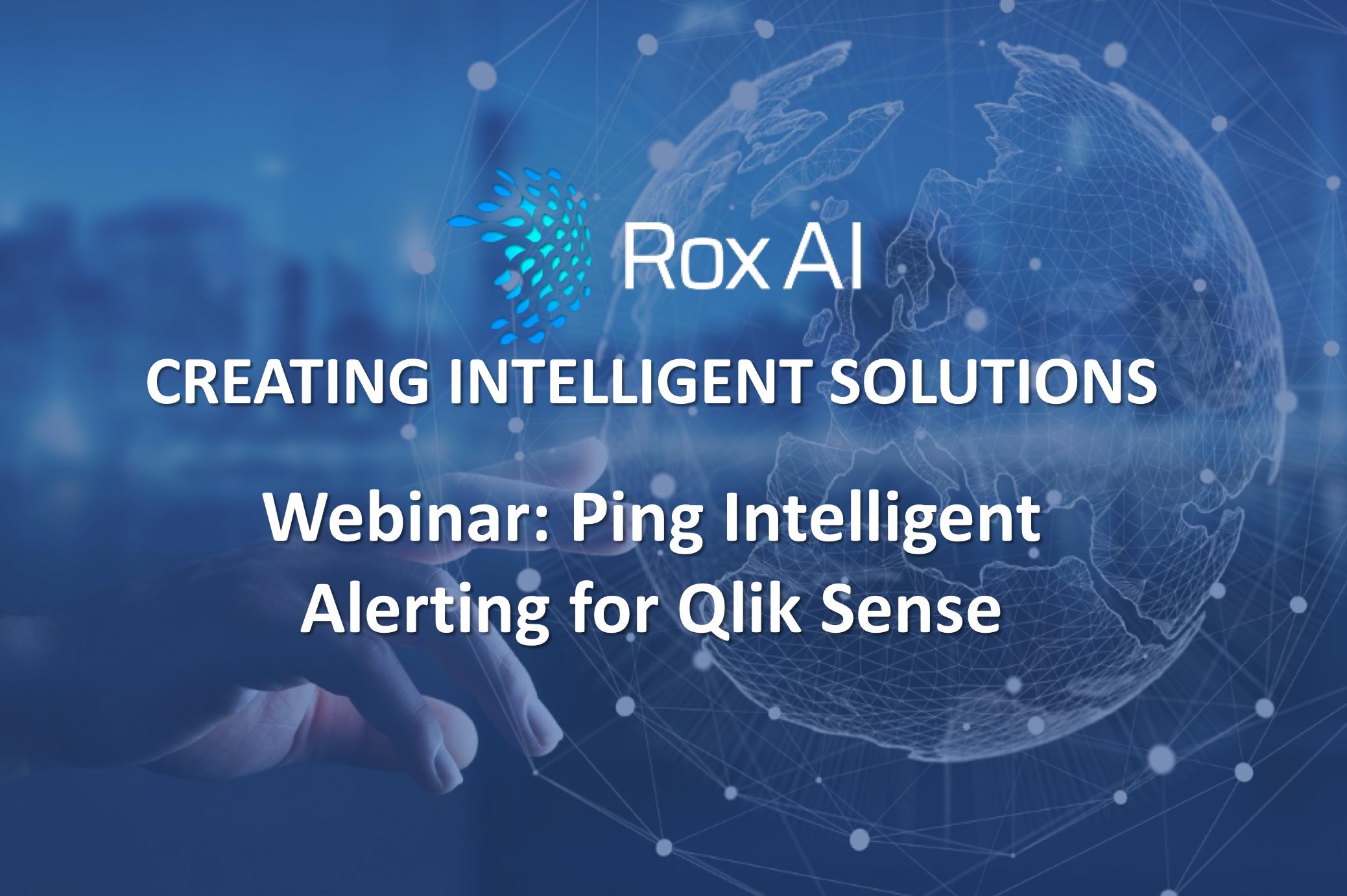 3 APRIL 2019: Webinar: Ping Intelligent Alerting for Qlik Sense