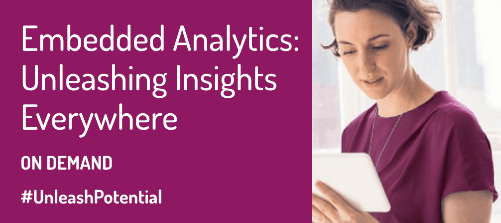 On Demand Qlik Webinar: Embedded Analytics: Unleashing Insights Everywhere