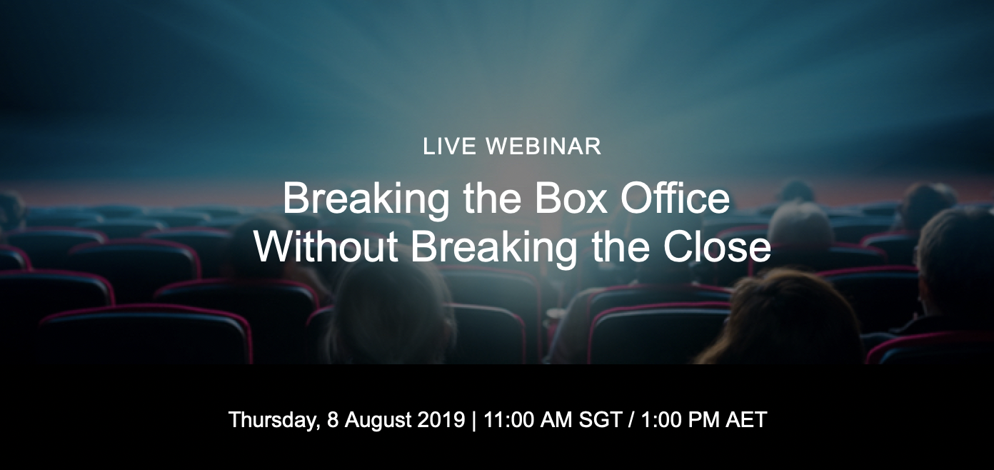 Live webinar: Break the Box Office Without Breaking the Close