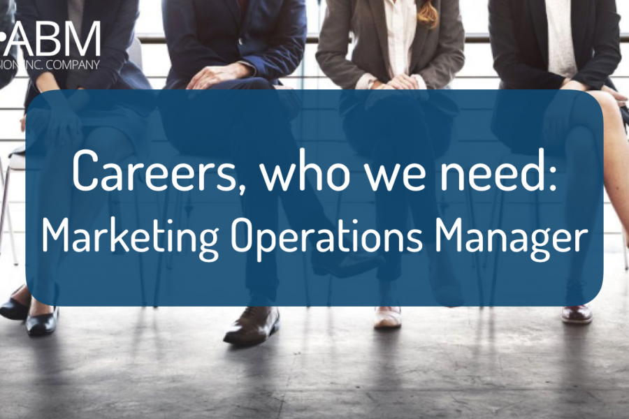Careers, who we need: Marketing Operations Manager