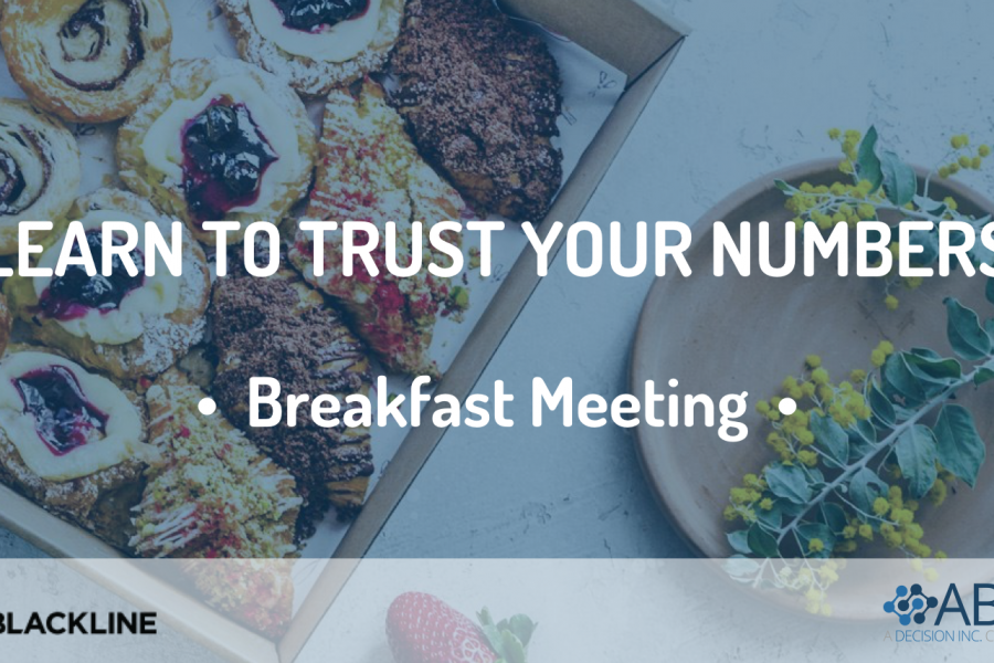 Breakfast meeting: Learn to trust your numbers with Blackline