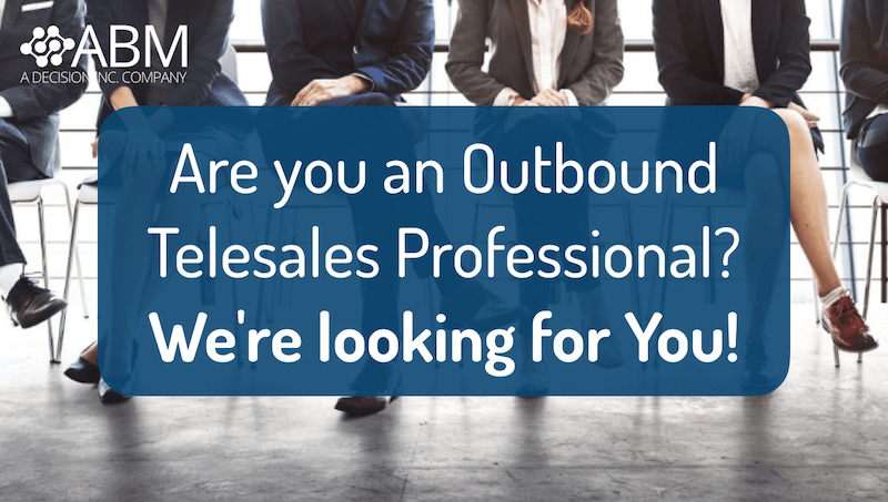 Careers, who we need: Outbound Telesales Professional