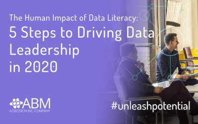 Webinar: The Human Impact of Data Literacy: 5 Steps to Driving Data Leadership in 2020