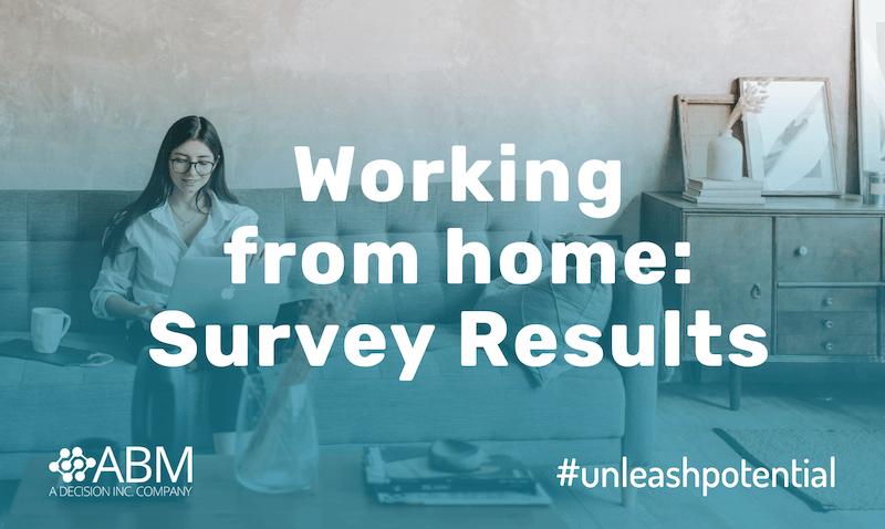 Preliminary Results: Employee Remote Working Survey