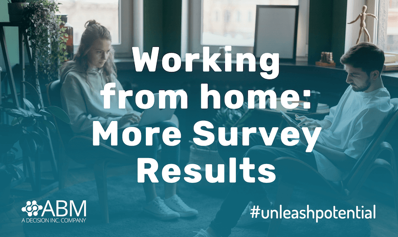 More Results: Employee Remote Working Survey