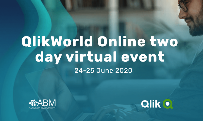 QlikWorld Online 2020 two day virtual event : 24-25 June 2020