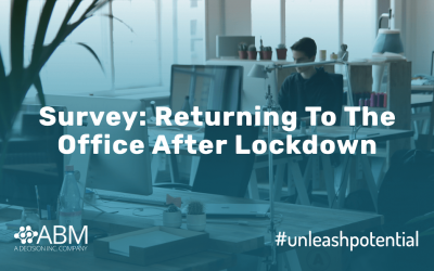 Survey: Returning To The Office After Lockdown