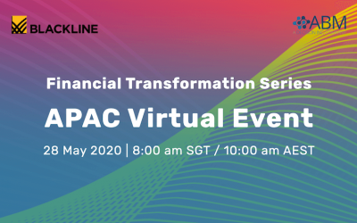 BlackLine APAC Virtual Event: FINANCE TRANSFORMATION SERIES :: 28 May 2020