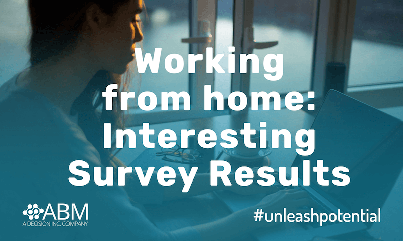 Interesting Results: Employee Remote Working Survey