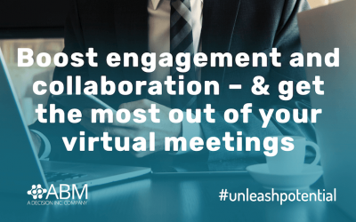 Boost engagement and collaboration – and get the most out of your virtual meetings
