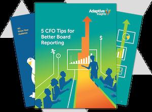 E-Book: 5 CFO Tips for Better Board Reporting
