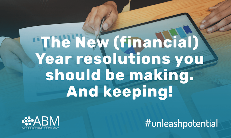 The New (financial) Year resolutions you should be making. And keeping!